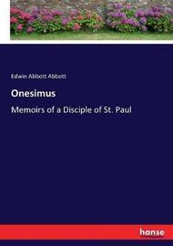 Onesimus by Edwin Abbott Abbott