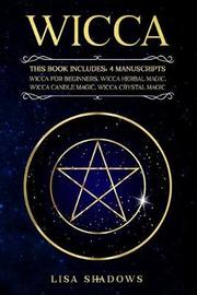 Wicca by Lisa Shadows