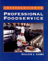 Introduction to Professional Foodservice by Wallace L. Rande image