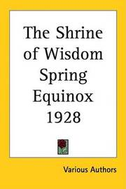 The Shrine of Wisdom Spring Equinox 1928 by Various Authors image