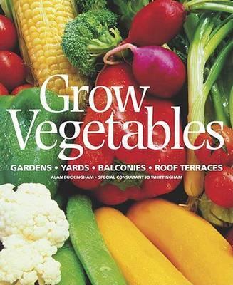 Grow Vegetables by Alan Buckingham image