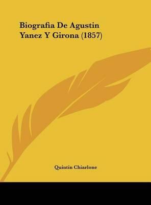Biografia de Agustin Yanez y Girona (1857) by Quintin Chiarlone image