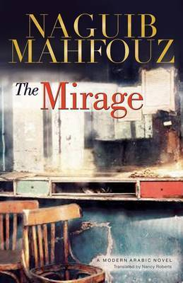 The Mirage by Naguib Mahfouz