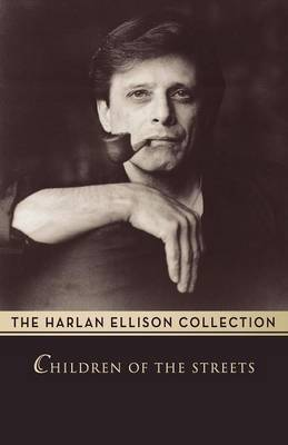Children of the Streets by Harlan Ellison image