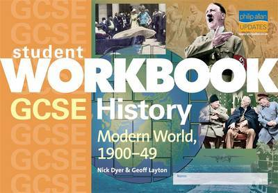 GCSE History: Modern World, 1900-49 by Nick Dyer image