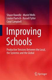 Improving Schools by Shaun Rawolle