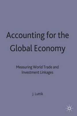 Accounting for the Global Economy by Joke Luttik image