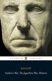 Catiline's War, the Jugurthine War, Histories by Sallust image