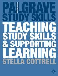 Teaching Study Skills and Supporting Learning by Stella Cottrell image
