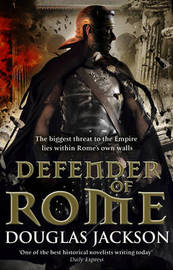 Defender of Rome by Douglas Jackson