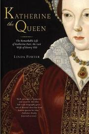 Katherine the Queen by Linda Porter image