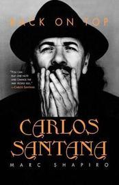 Carlos Santana by Marc Shapiro