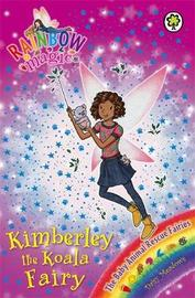 Rainbow Magic: Kimberley the Koala Fairy by Daisy Meadows