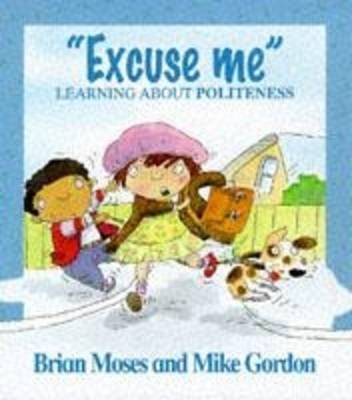 Excuse Me - Learning About Politeness by Brian Moses image