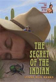 The Secret of the Indian by Lynne Reid Banks image