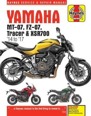 Yamaha MT-07 (Fz-07), Tracer & XSR700 Service and Repair Manual by Matthew Coombes