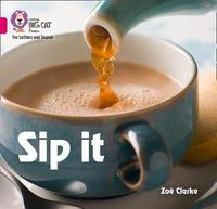 Sip it by Zoe Clarke