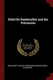 Hotel de Rambouillet and the Precieuses by Leon Henry Vincent image