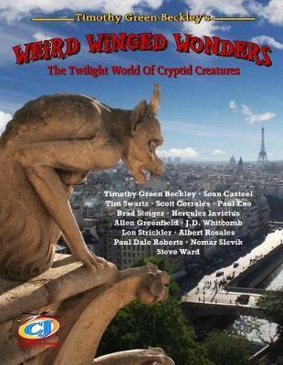 Weird Winged Wonders by Tim Swartz