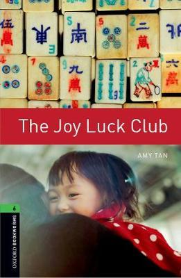 Oxford Bookworms Library: Level 6:: The Joy Luck Club by Amy Tan image