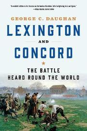 Lexington and Concord by George C Daughan image