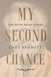 My Second Chance by Gary Bennett
