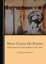 When Courts Do Politics