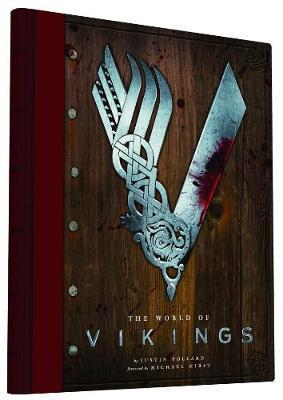 The World of Vikings by Justin Pollard