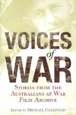 Voices of War: Stories from the Australians at War Film Archive image