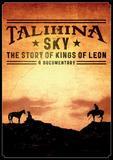 Talihina Sky: The Story of Kings of Leon on