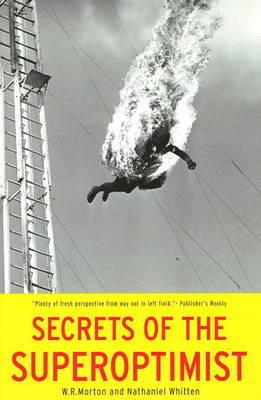 Secrets of the Superoptimist by W.R. Morton