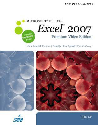 New Perspectives on Microsoft Office Excel 2007, Brief, Premium Video Edition by Dan Oja image