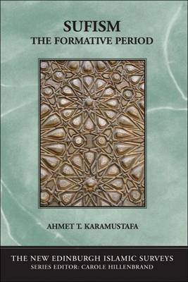 Sufism by Ahmet T Karamustafa
