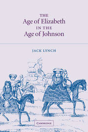 The Age of Elizabeth in the Age of Johnson by Jack Lynch image