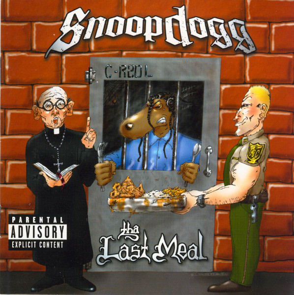 Tha Last Meal [Explicit Lyrics] by Snoop Dogg