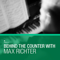 Behind The Counter - Max Richter (LP) by Various