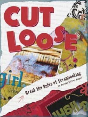 Cut Loose by Crystal Jeffrey Rieger image