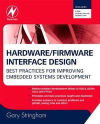 Hardware/Firmware Interface Design by Gary Stringham