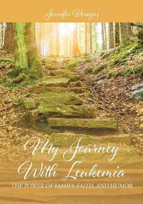 My Journey with Leukemia by Jennifer Venegas image