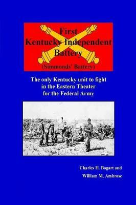 First Kentucky Independent Battery by Bogart image
