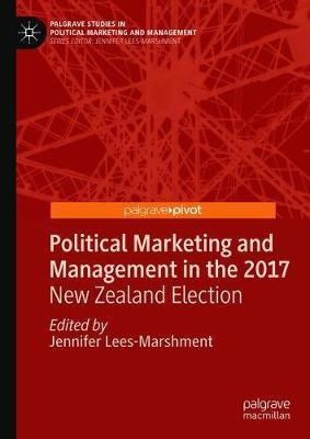 Political Marketing and Management in the 2017 New Zealand Election