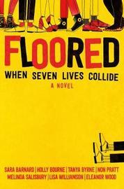 Floored by Sara Barnard