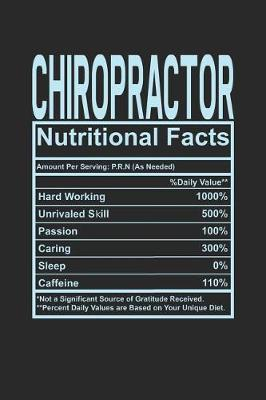 Chiropractor Nutritional Facts by Dennex Publishing