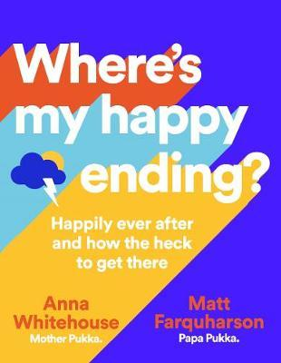 Where's My Happy Ending? by Anna Whitehouse