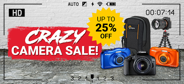 Crazy Camera Sale! up to 25% off!