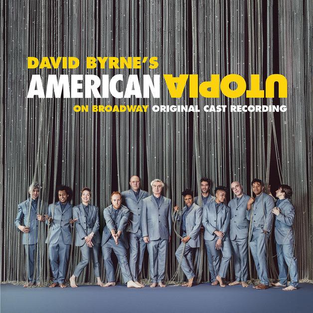 American Utopia On Broadway (Original Cast Recording) by David Byrne