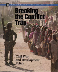 Breaking the Conflict Trap by Paul Collier