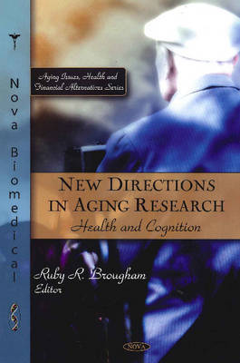 New Directions in Aging Research by Ruby R. Brougham image
