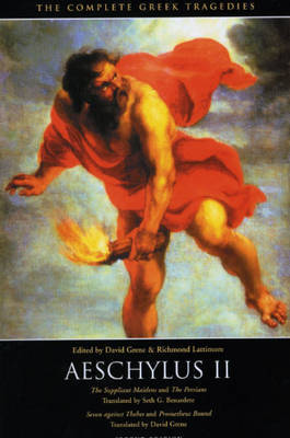 The Complete Greek Tragedies: v. 2: Aeschylus, Pt.2 by Aeschylus