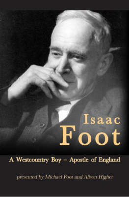 Isaac Foot: A Plymouth Boy by Michael Foot
